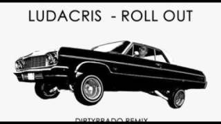 Ludacris   Roll Out  Remix By Djinsane100 (New 2017)