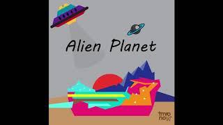Space Ship - Alien Planet EP - tmronow