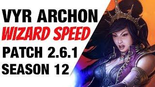 Patch 2.6.1 Vyr Archon Wizard Speed Build Season 12 Diablo 3