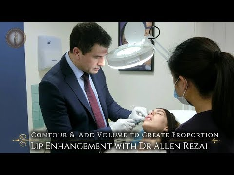 Lip Filler with Dr Allen Rezai - Contour & Add Volume for Natural Looking & Proportionate Lips