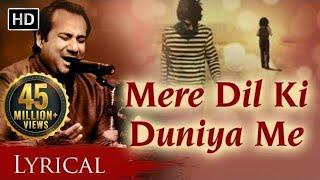 Mere Dil Ki Duniya Me by Rahat Fateh Ali Khan With Lyrics