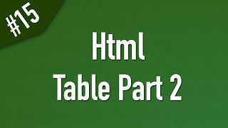 html  الجداول بجميع خواصها وكيفية بناء تكوين الجدول الكامل
