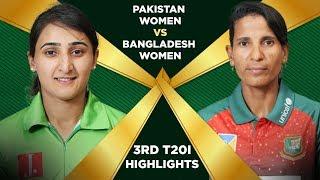 Highlights | Pakistan Women vs Bangladesh Women | 3rd T20I | Final Full Match | PCB