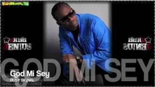 Busy Signal - God Mi Sey - Dec 2012