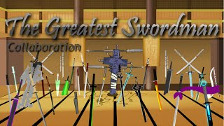 The Greatest <b>Swordsman </b>Collab Hosted By Op34