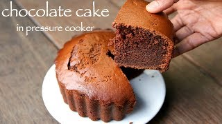 how to make chocolate cake without oven and pressure cooker