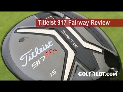 Titleist 917 Fairway Review By Golfalot