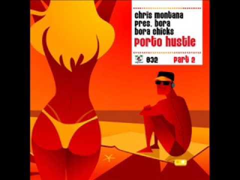 Chris Montana Porto Hustle 2k9 Chris Moody Mix
