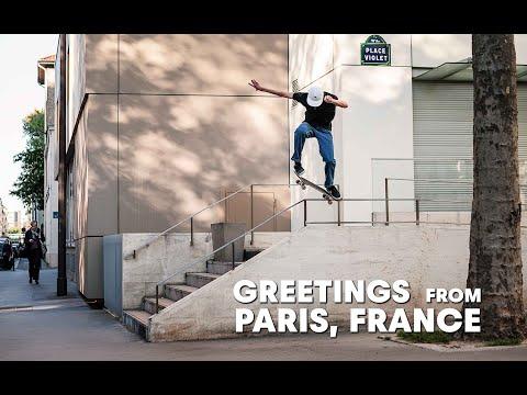 Step Inside The Modern Paris Skate Scene     GREETINGS FROM PARIS, FRANCE