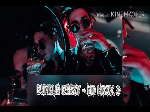 Bumble Beezy - No Hook 3