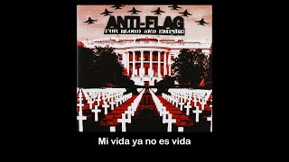 Anti-Flag - I'd Tell You But... (Sub Español)