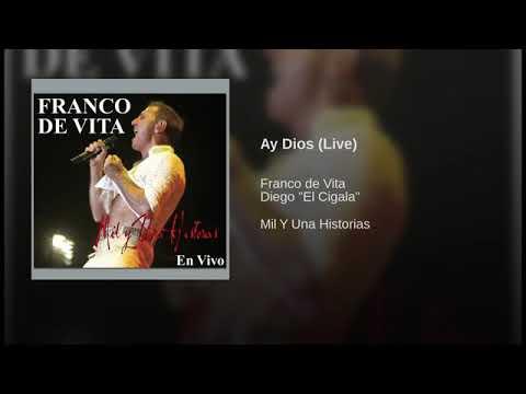 """Franco De Vita - 02 Ay Dios (Live) (Feat Diego """"El Cigala"""")"""
