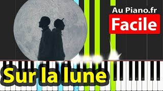 Bigflo Et Oli   Sur La Lune Piano Facile Tuto