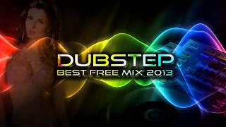Best Dubstep mix 2013 New Free Download Songs, 2 Hours, Full playlist, High Audio Quality)