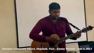Praise & Worship led by Bro Binny Varghese - June 4, 2017