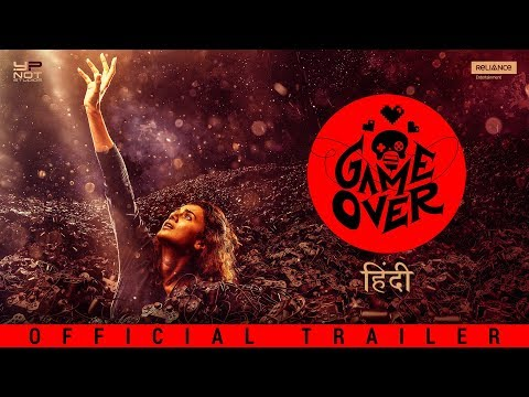 Game Over Hindi New Movie Official Trailer