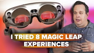 I tried 8 Magic Leap experiences, then questioned my reality