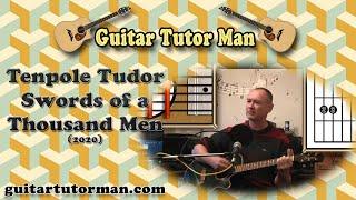 Swords of a Thousand Men - Tenpole Tudor - Guitar Tutorial (2020 version ft. my son Jason) (easy)