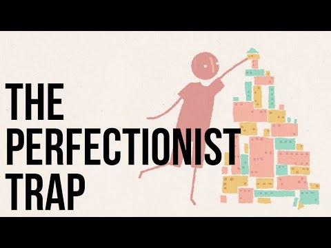 How to Avoid the Perfectionist Trap