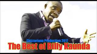 GREATEST HITS OF BILLY KAUNDA – DJChizzariana