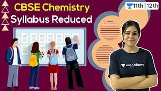CBSE Latest News | Chemistry Syllabus Reduced | CBSE | Unacademy Class 11 & 12 | Monica Mam - Download this Video in MP3, M4A, WEBM, MP4, 3GP