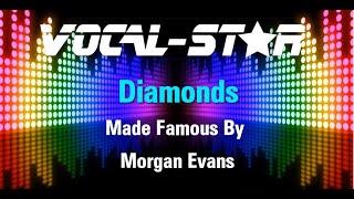 Morgan Evans   Diamonds (Karaoke Version) With Lyrics HD Vocal Star Karaoke