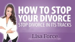 How To Stop Your Divorce From Happening - Divorce Prevention Guide