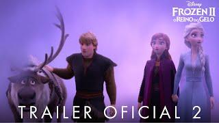 Frozen 2 - O Reino Do Gelo - Trailer Oficial
