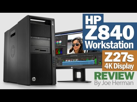 Review of the HP Z840 Workstation, Z27s Display & Quadro M6000