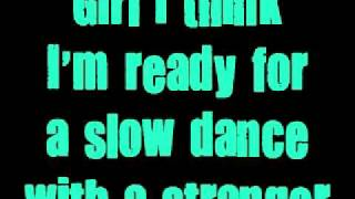 Danger Radio-Slow Dance with a stranger (with lyrics)