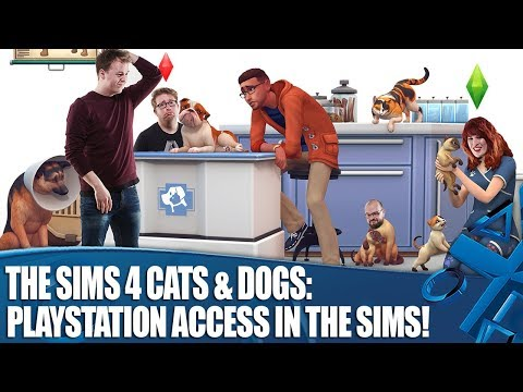 The Sims 4 Cats & Dogs – PlayStation Access in The Sims!