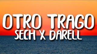 Sech   Otro Trago Ft. Darell (LetraLyrics)