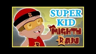 Mighty Raju - Super Kid Mighty Raju