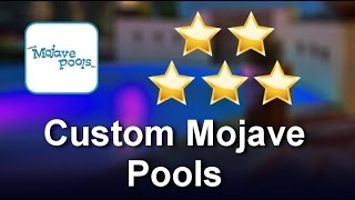 Custom Mojave Pools Apple Valley 5 Star Review