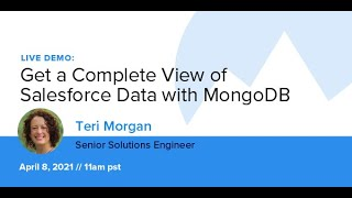 Get a Complete View of Salesforce Data with MongoDB