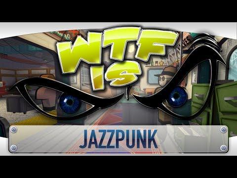 ► WTF Is... - Jazzpunk ? video thumbnail