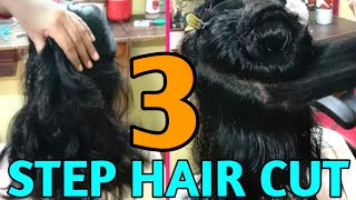 How to do HAIR CUT in 3 STEP || Three step hair cut ||