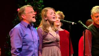 """Angels We Have Heard on High"", Christmas Celtic Sojourn 2009 [HD]"