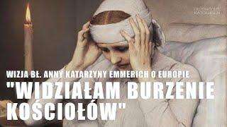Wizja bł. Anny Katarzyny Emmerich o Europie.
