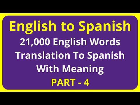 Translation of 21,000 English Words To Spanish Meaning - PART 4