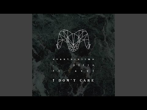 I Don't Care (feat. Axel)