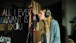 All I Ever Want Is You (Original Song)