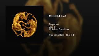 Beyoncé   MOOD 4 EVA Feat. Jay Z, Childish Gambino (Lyrics Audio) [The Lion King: The Gift]