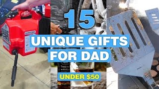 15 Unique Gifts For Dad Under 50 Bucks