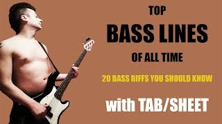 TOP 20 AMAZING BASS LINES OF ALL TIME with TAB /SHEET