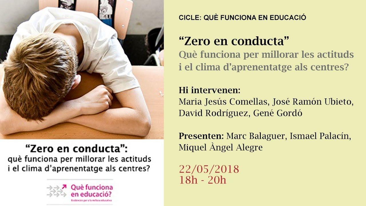 """""""Zero en conducta"""": què funciona per millorar les actituds i el clima d'aprenentatge als centres? (retransmissió en directe)"""