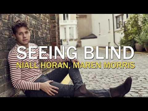 Niall Horan, Maren Morris- Seeing Blind [Lyrics/Sub.Español]