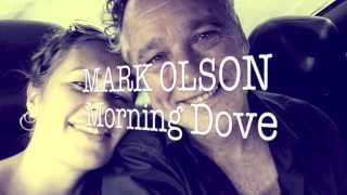 MARK OLSON ~ Morning Dove
