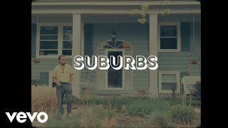 OFFICIAL CHARTS: 'SUBURBS' VIDEO PREMIERE