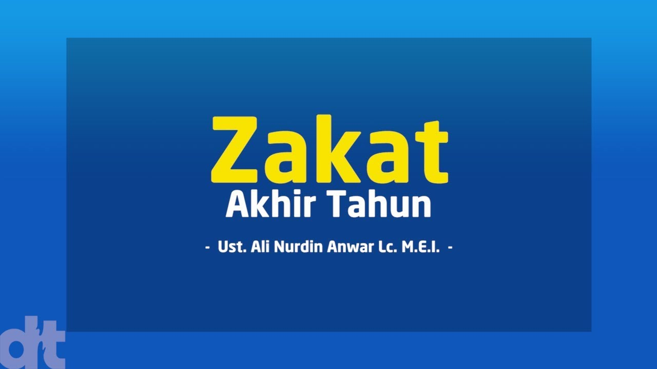 Ustadz Ali Nurdin - Zakat Akhir Tahun | DT Peduli